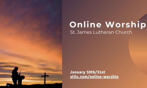 Online Worship – Feb 6th/7th, 2021