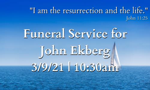 Funeral Service for John Ekberg